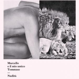 marcello-e-il-mio-amico-tommaso-musica-streaming-nudita